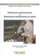 Didactique professionnelle et didactique disciplinaire en débat